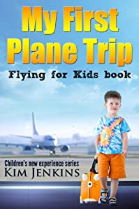 My First Plane Trip - Flying For Kids Airplane Book by Kim Jenkins ebook deal