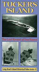 Tucker's Island: The Lost Resort of Sea Haven [VHS]