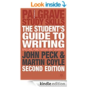The Student's Guide to Writing: Grammar, Punctuation and Spelling (Palgrave Study Guides:Literature)