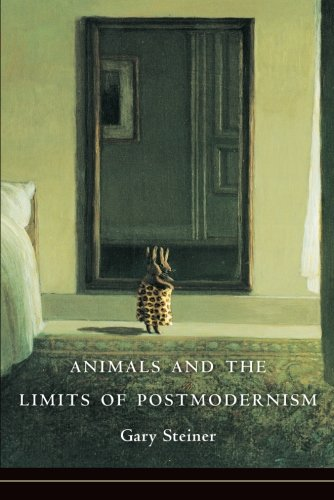 Animals and the Limits of Postmodernism (Critical Perspectives on Animals: Theory, Culture, Science and Law)