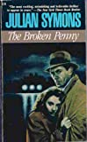 The Broken Penny (0060804807) by Julian Symons