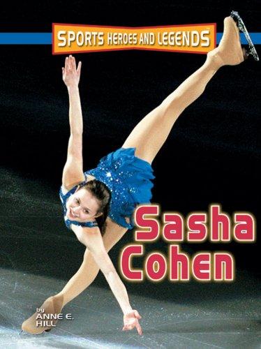 Sasha Cohen (Sports Heroes and Legends)