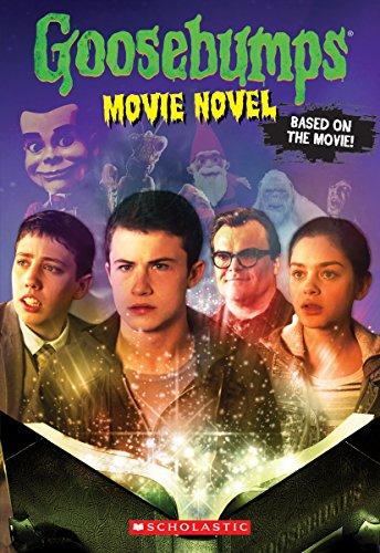 Goosebumps The Movie: The Movie Novel