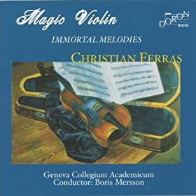 Magic Violin - Immortal Melodies