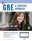 GRE: A Strategic Approach with online diagnostic (GRE Test Preparation)