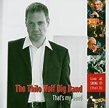 echange, troc Thilo Big Band Wolf - That's My Band