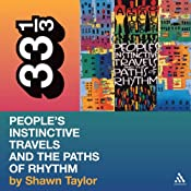 A Tribe Called Quest's 'People's Instinctive Travels and the Paths of Rhythm' (33 1/3 Series) | [Shawn Taylor]