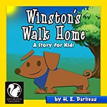 Winston's Walk Home: A Story for Kids Audiobook by H. E. Pariseau, Optimistic Squirrel Narrated by Gabrielle Byrne