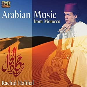 "Rachid Halihal - ""Arabian Music from Morocco"""