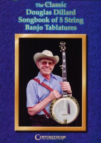 the-classic-douglas-dillard-songbook-of-5-string-banjo-tablatures-by-douglas-dillard-2001-12-01
