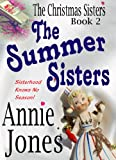 The Summer Sisters (The Christmas Sisters for All Seasons)