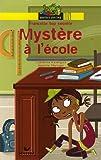 Francette top secrète, Tome 1 : Mystère à l'école