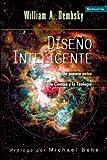 Diseno Inteligente: Un Puente Entre La Ciencia y La Teologia (Spanish Edition)