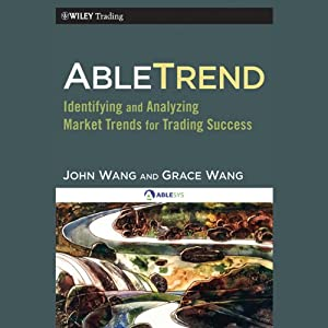AbleTrend: Identifying and Analyzing Market Trends for Trading Success | [John Wang, Grace Wang]