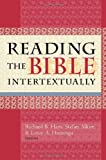 img - for Reading the Bible Intertextually book / textbook / text book