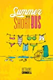 img - for Summer on the Short Bus book / textbook / text book