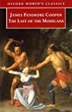 img - for The Last of the Mohicans (Oxford World's Classics) book / textbook / text book