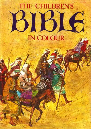 The children s bible in colour hamlyn publishing group 1964