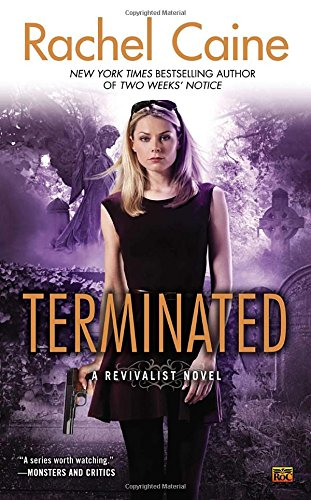 Image of Terminated: A Revivalist Novel