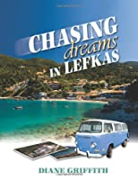 Chasing Dreams in Lefkas