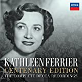 Kathleen Ferrier - Centenary Edition