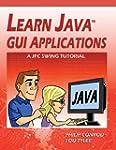 Learn Java GUI Applications: A Jfc Sw...