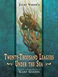 Jules Vernes Twenty-Thousand Leagues under the Sea