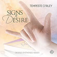 Signs of Desire Audiobook by Tempeste O'Riley Narrated by Jeff Gelder
