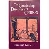 Continuing Discovery of Chiron ~ Erminie Huntress Lantero