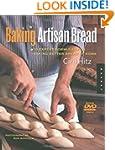 Baking Artisan Bread: 10 Expert Formu...