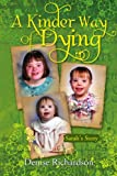 A Kinder Way Of Dying: Sarah's Story