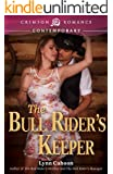 The Bull Rider's Keeper (Crimson Romance)