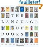 The Language Of Doors: Entranceways f...