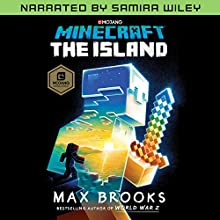 Minecraft: The Island (Narrated by Samira Wiley): A Novel Audiobook by Max Brooks Narrated by Samira Wiley