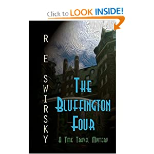 The Bluffington Four: The mysterious story of four young artists that vanished in early 1966 by R E Swirsky