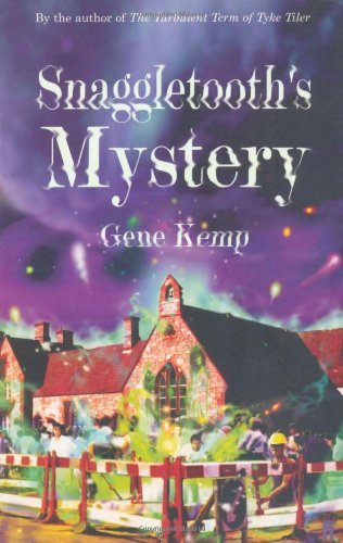 Snaggletooth's Mystery by Gene Kemp (3-Jun-2002) Paperback