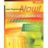 Microsoft® XNA® Game Studio 4.0: Learn Programming Now!: How to program for Windows Phone 7, Xbox 360, Zune devices...