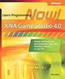 Microsoft® XNA® Game Studio 4.0: Learn Programming Now!