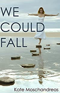 http://www.freeebooksdaily.com/2015/02/we-could-fall-by-kate-moschandreas.html