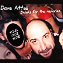 Skanks for the Memories  by Dave Attell Narrated by Dave Attell