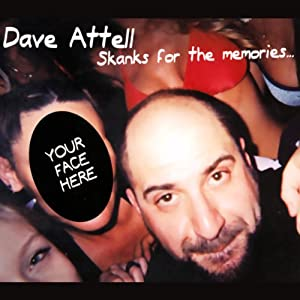 Skanks for the Memories | [Dave Attell]