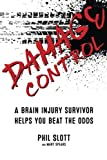 img - for Damage Control: A Brain Injury Survivor Helps You Beat the Odds book / textbook / text book