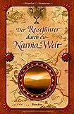 Der Reiseführer durch die Narnia-Welt