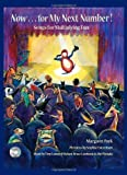 Now for My Next Number!: Songs for Multiplying Fun [Hardcover]