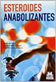 img - for Esteroides anabolizantes (Spanish Edition) by Arie-Wim Anton Koert (2012-02-14) book / textbook / text book