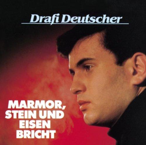 DRAFI DEUTSCHER - Marmor Stein & Eisen Bricht - Zortam Music