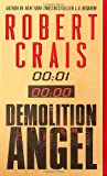 Demolition Angel (034543448X) by Crais, Robert
