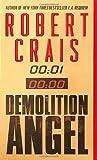 Demolition Angel (034543448X) by Crais, Robert
