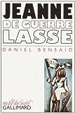 echange, troc Daniel Bensaïd - Jeanne de guerre lasse
