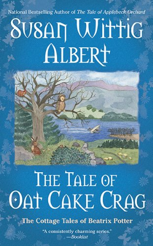 Image of The Tale of Oat Cake Crag (The Cottage Tales of Beatrix P)